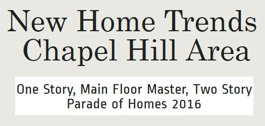 One Story New Homes | Chapel Hill Area New Home Builders