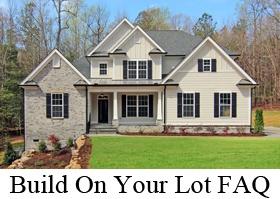 Build On Your Lot FAQ